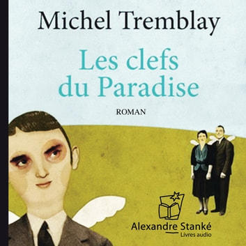 Les clés du paradis audiobook by Michel Trenbley
