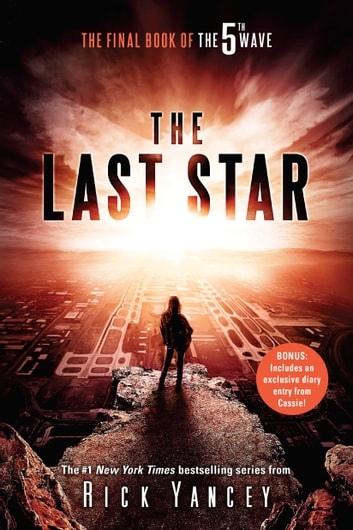 The Last Star - The Final Book of The 5th Wave ebook by Rick Yancey