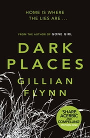 Dark Places ebook by Gillian Flynn