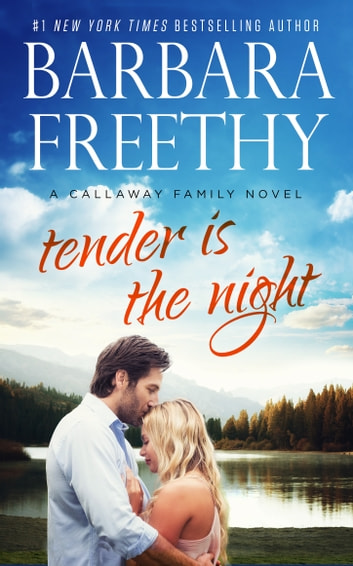 Tender Is The Night ebook by Barbara Freethy
