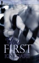 You First ebook by Kim Dare