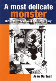 A Most Delicate Monster - The One-Professional Special Library ebook by Jean Dartnall