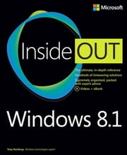 Windows 8.1 Inside Out ebook by Tony Northrup