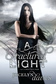 A Fractured Light ebook by Jocelyn Davies