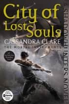 Ebook City of Lost Souls di Cassandra Clare