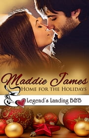 Home for the Holidays ebook by Maddie James