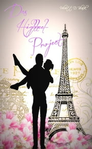 Das Highheel-Project ebook by Velvett D. Black