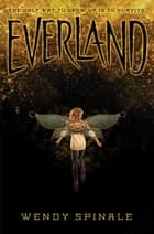 Everland ebook by Wendy Spinale