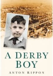 Derby Boy ebook by Anton Rippon