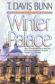 Winter Palace (Priceless Collection Book #3) ebook by T. Davis Bunn