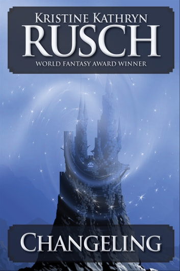 Changeling ebook by Kristine Kathryn Rusch