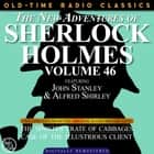 THE NEW ADVENTURES OF SHERLOCK HOLMES, VOLUME 46; EPISODE 1: THE SINISTER CRATE OF CABBAGE