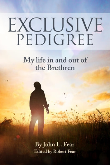 Exclusive Pedigree ebook by John L Fear,Robert Fear