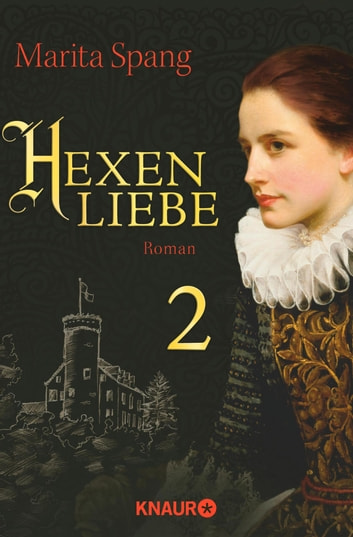 Hexenliebe - Serial Teil 2 ebook by Marita Spang