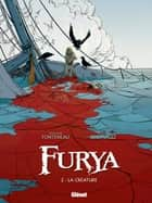 Furya - Tome 02 - La Créature ebook by Jean-Louis Fonteneau, Matteo Simonacci