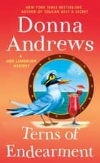 Terns of Endearment - A Meg Langslow Mystery ebook by Donna Andrews