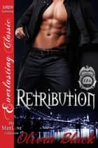 Retribution ebook by Olivia Black