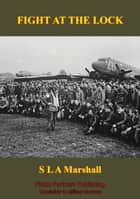 506 Parachute Infantry Regiment In Normandy Drop [Illustrated Edition] ebook by Colonel S. L. A. Marshall