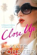 Close Up ebook by Kate Forster