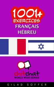 1001+ exercices Français - Hébreu ebook by Gilad Soffer