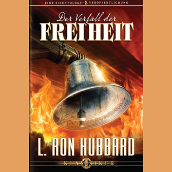 The Deterioration of Liberty (GERMAN) audiobook by L. Ron Hubbard