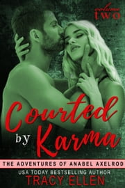 Courted by Karma ebook by Tracy Ellen