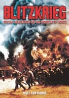Blitzkrieg eBook by Nigel Cawthorne