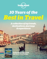 Lonely Planet Best In Travel Sampler ebook by Lonely Planet
