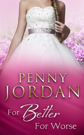 For Better For Worse (Mills & Boon Modern) ebook by Penny Jordan