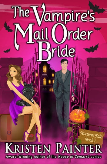 The Vampire's Mail Order Bride ebook by Kristen Painter