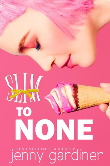 Slim to None ebook by Jenny Gardiner