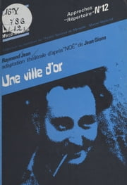 Une ville d'or ebook by Raymond Jean