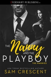 The Nanny and the Playboy ebook by