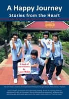 A Happy Journey - Stories from the Heart ebook by Larry Welch