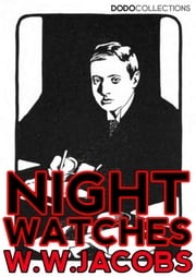 Night Watches ebook by W.W. Jacobs
