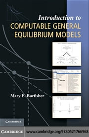 Introduction to Computable General Equilibrium Models ebook by Burfisher, Mary E.