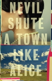 A Town Like Alice ebook by Nevil Shute