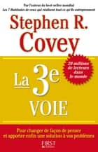 La 3ème Voie ebook by Stephen R. COVEY