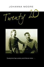 TWENTY - 20 ebook by Johanna Moore