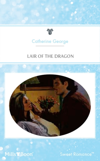 Lair Of The Dragon ebook by Catherine George