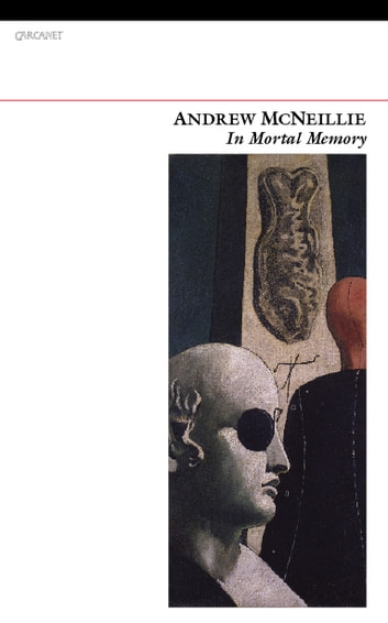 In Mortal Memory ebook by Andrew McNelliie,Andrew McNeillie