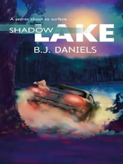 Shadow Lake ebook by B.J. Daniels
