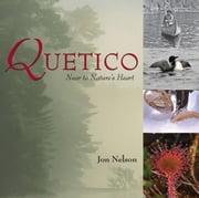 Quetico - Near to Nature's Heart ebook by Jon Nelson