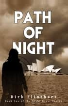 Path of Night ebook by Dirk Flinthart