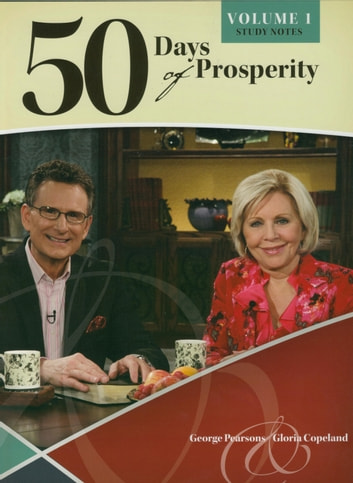 50 Days of Prosperity - An In-Depth Scriptural Look At Living a Prosperous Life ebook by Pearsons,George,Copeland,Gloria