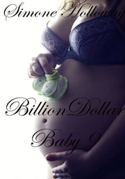Billion Dollar Baby 9 ebook by Simone Holloway