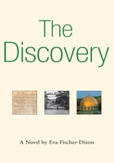 THE DISCOVERY ebook by Eva Fischer-Dixon