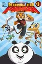 Kung Fu Panda #1 ebook by Simon Furman, Lee Robinson