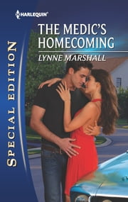 The Medic's Homecoming ebook by Lynne Marshall