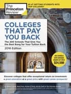 Colleges That Pay You Back, 2016 Edition ebook by Princeton Review